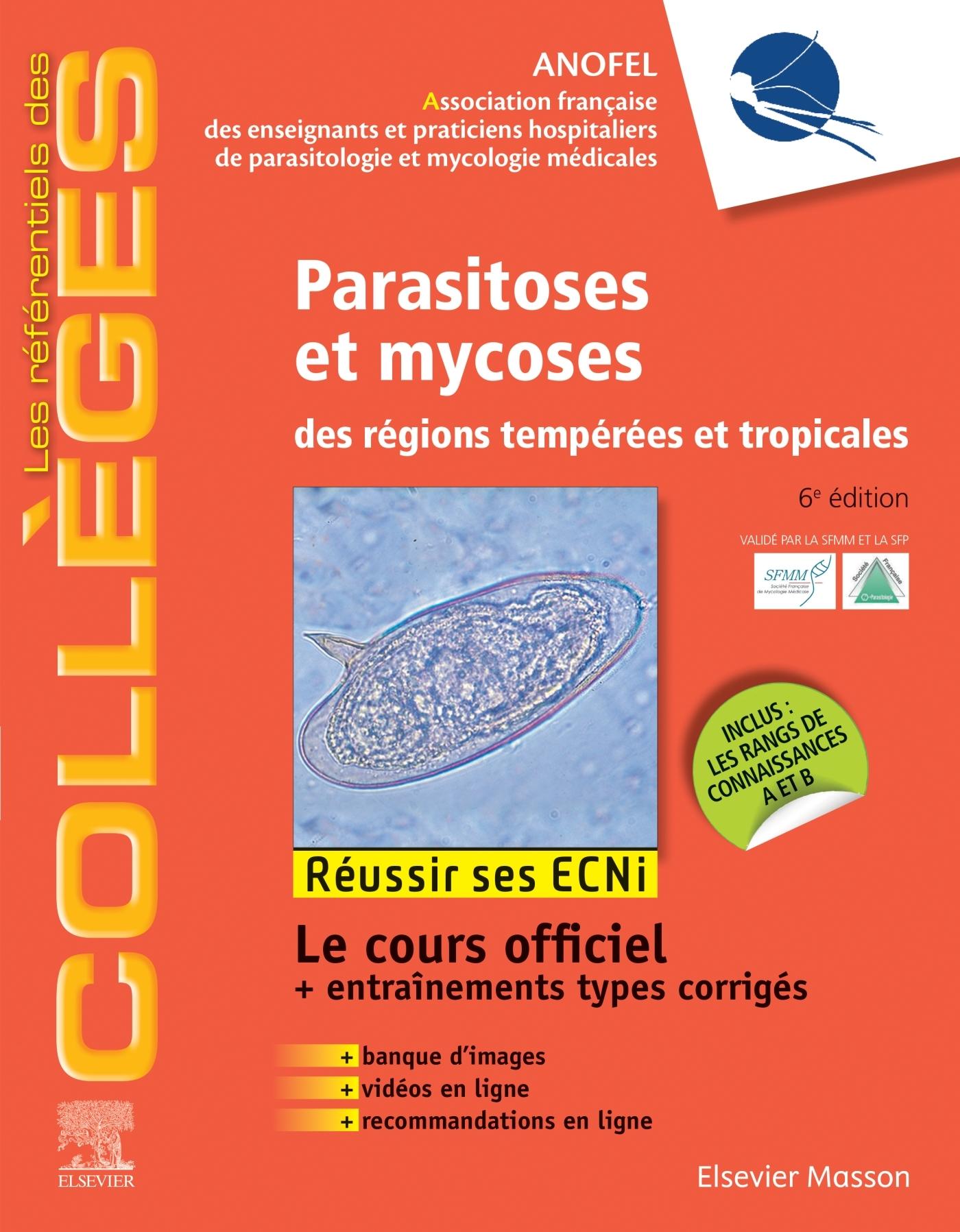 PARASITOSES ET MYCOSES - DES REGIONS TEMPEREES ET TROPICALES ; REUSSIR LES ECNI