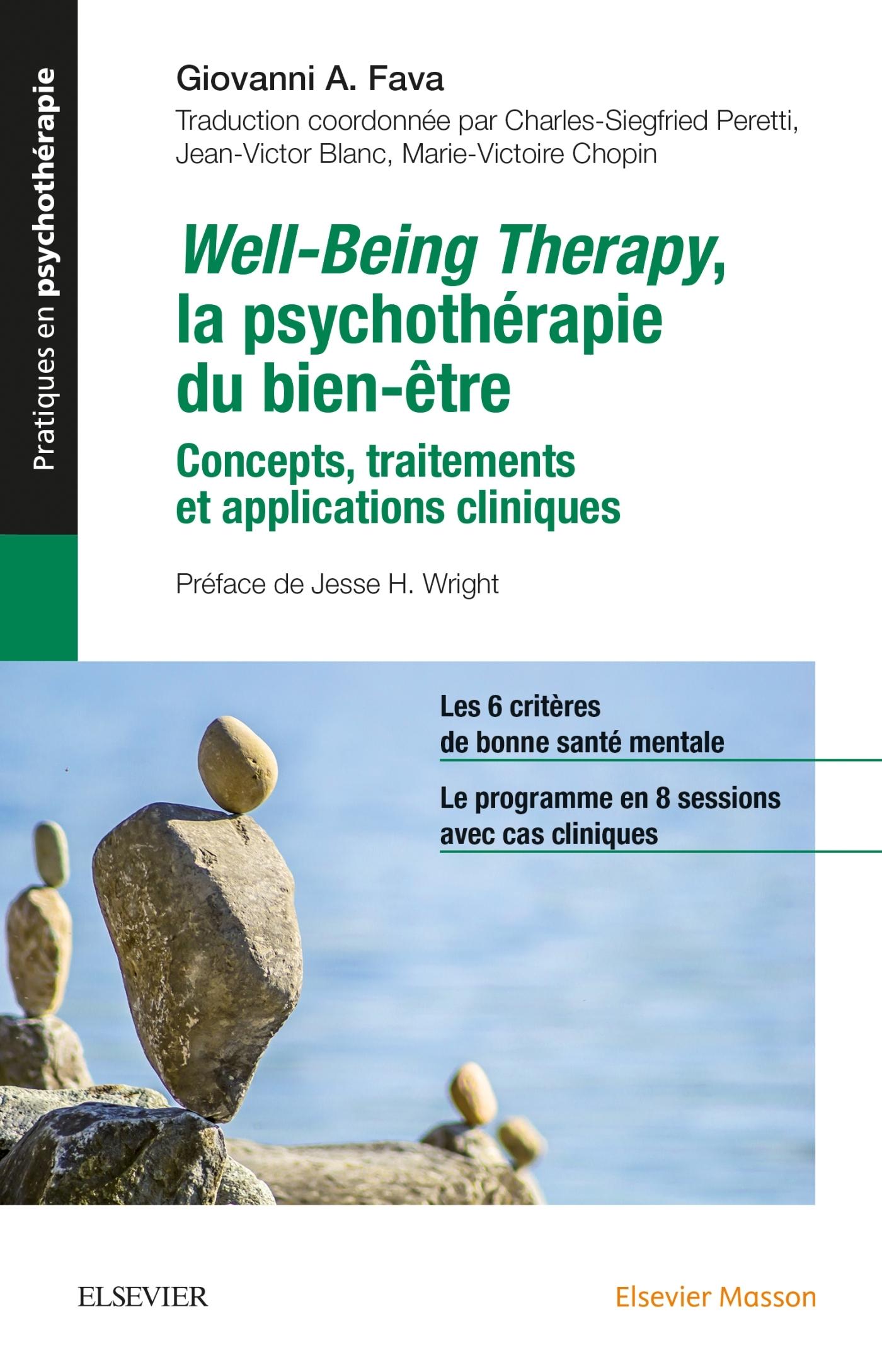 WELL-BEING THERAPY. LA PSYCHOTHERAPIE DU BIEN-ETRE - CONCEPTS, TRAITEMENTS ET APPLICATIONS CLINIQUES