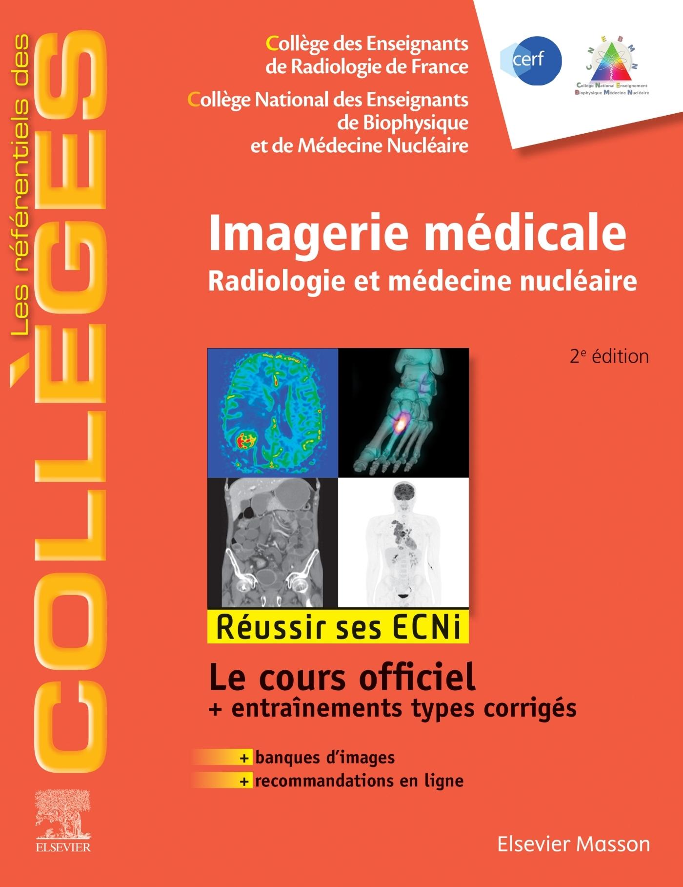 IMAGERIE MEDICALE - RADIOLOGIE ET MEDECINE NUCLEAIRE. REUSSIR LES ECNI