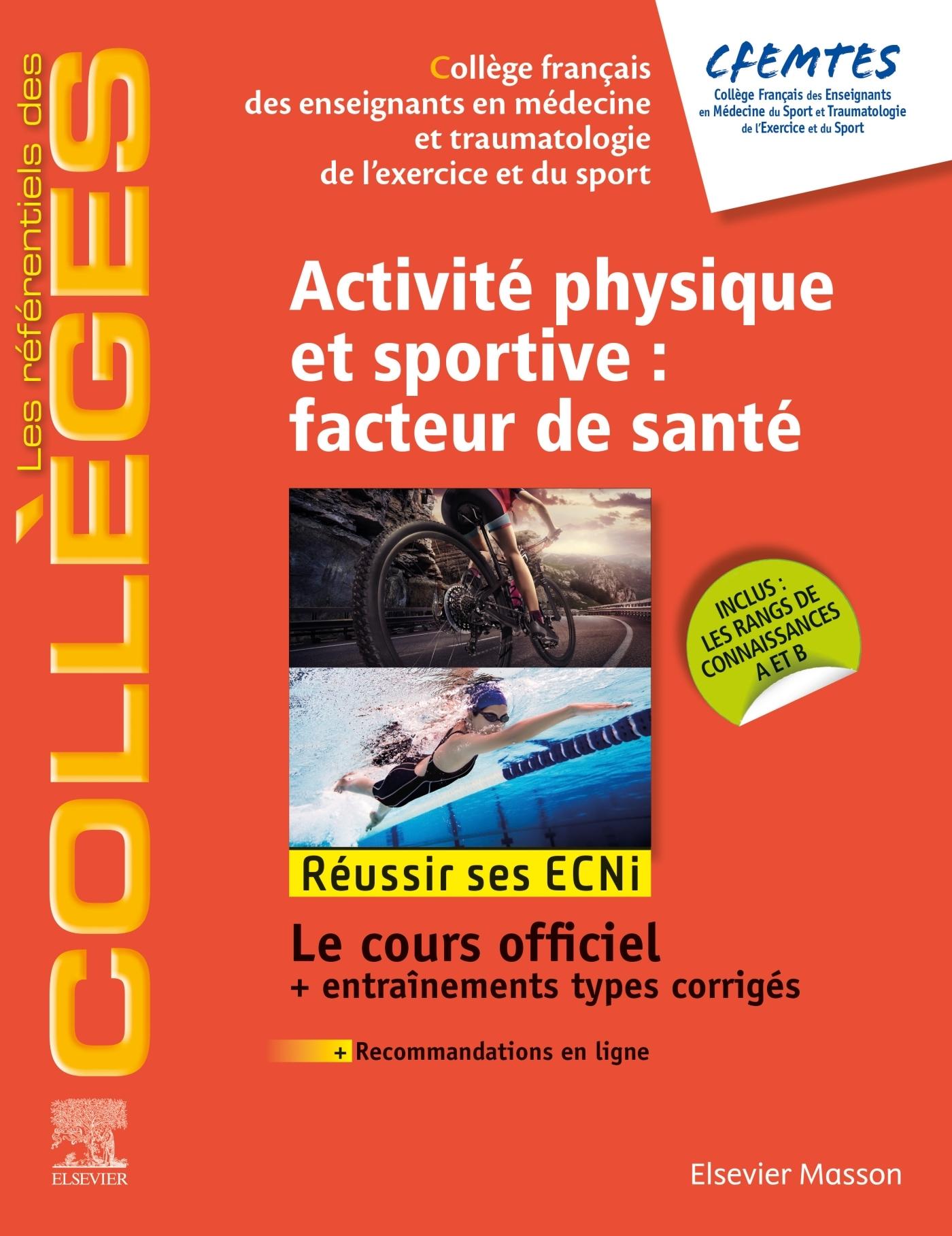 ACTIVITE PHYSIQUE ET SPORTIVE : FACTEUR DE SANTE - REUSSIR LES ECNI