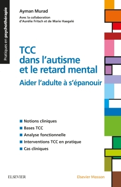TCC DANS L'AUTISME ET LE RETARD MENTAL - AIDER L'ADULTE A S'EPANOUIR