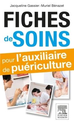 FICHES DE SOINS POUR L'AUXILIAIRE DE PUERICULTURE