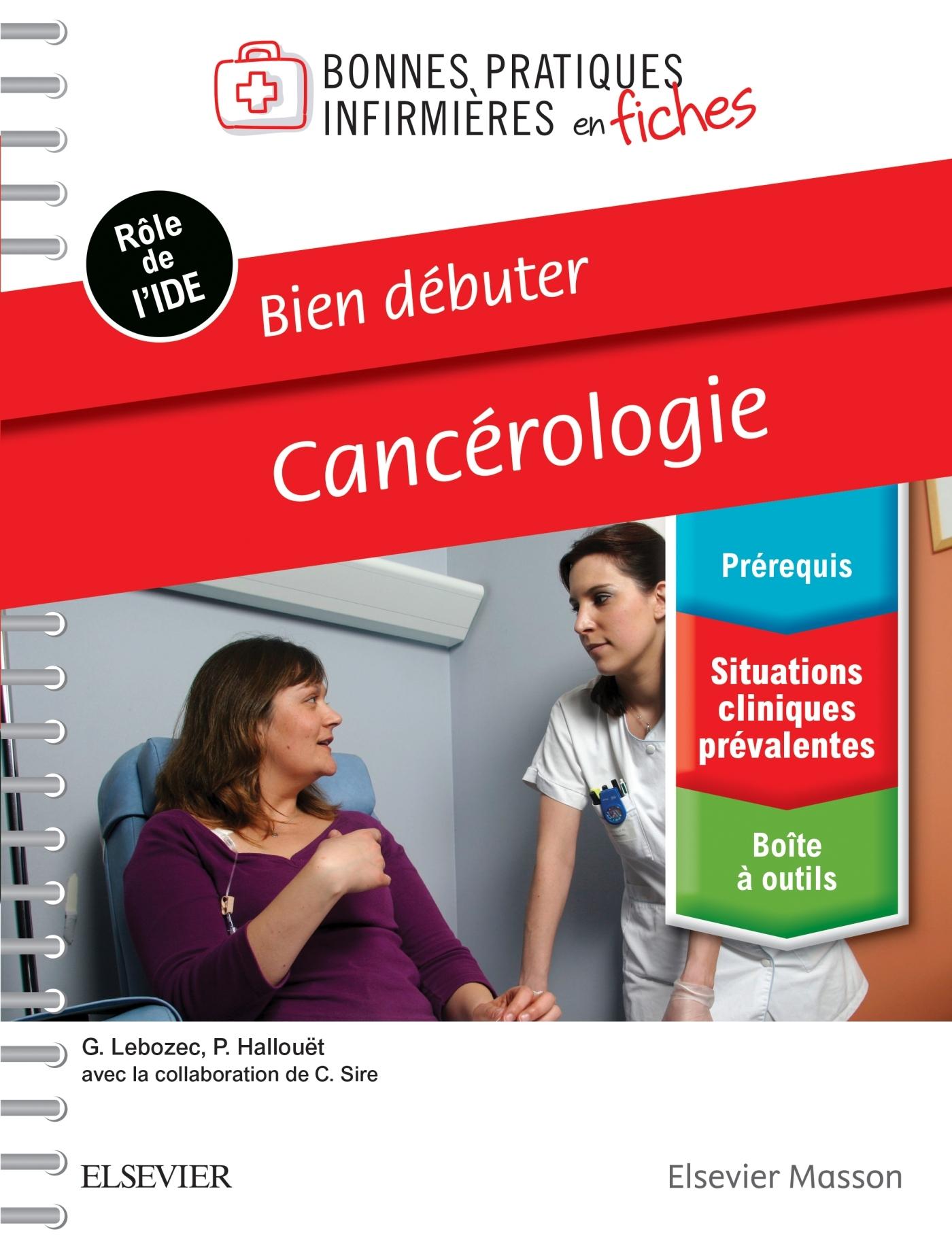 BIEN DEBUTER - CANCEROLOGIE - BONNES PRAT INF EN FICHES