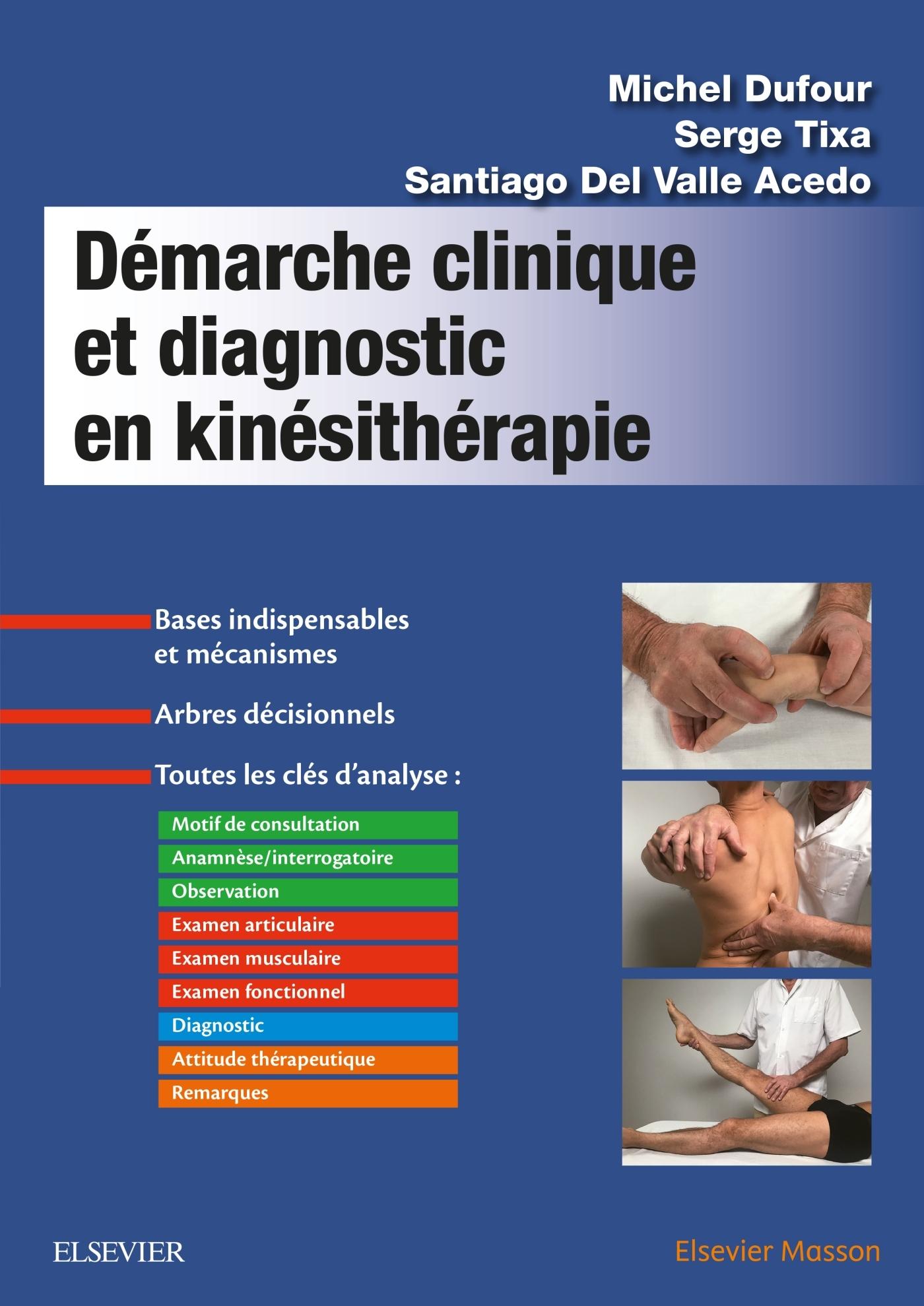 DEMARCHE CLINIQUE ET DIAGNOSTIC EN KINESITHERAPIE