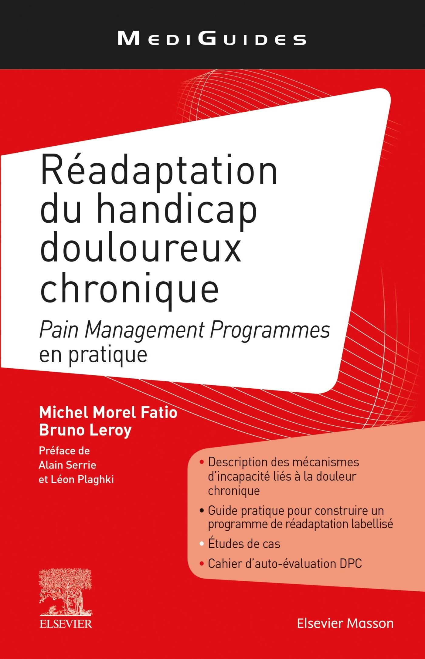 READAPTATION DU HANDICAP DOULOUREUX CHRONIQUE - PAIN MANAGEMENT PROGRAMMES EN PRATIQUE