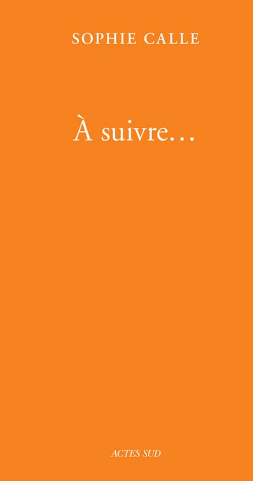 A SUIVRE... (LIVRE IV) - FERMETURE ET BASCULE VERS 9782330128876