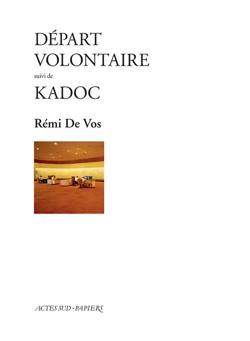 DEPART VOLONTAIRE SUIVI DE KADOC