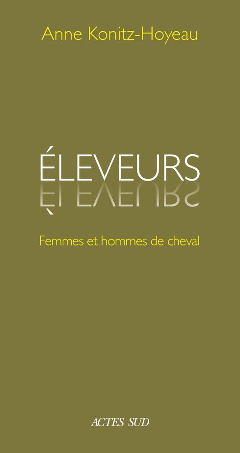 ELEVEURS - FEMMES ET HOMMES DE CHEVAL