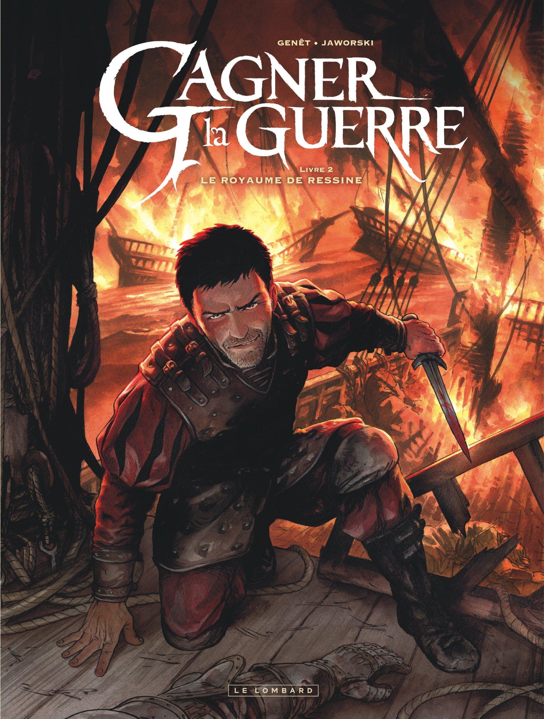 GAGNER LA GUERRE - TOME 2 - LE ROYAUME DE RESSINE