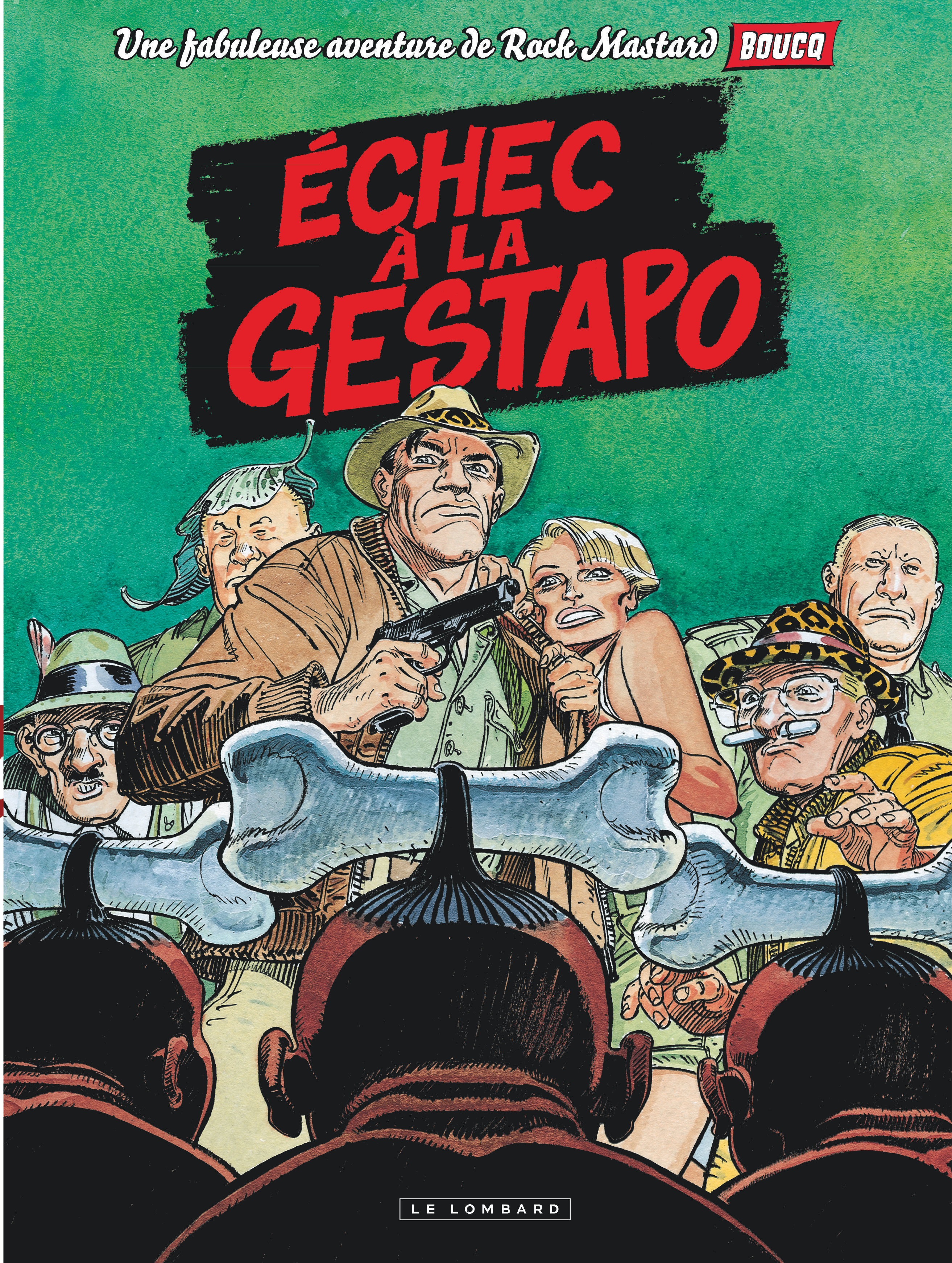 ECHEC A LA GESTAPO - ROCK MASTARD - T1