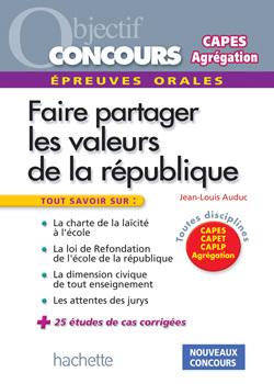 LES VALEURS DE LA REPUBLIQUE AUX CONCOURS - EPREUVE ORALE DE MISE EN SITUATION PROFESSIONNELLE