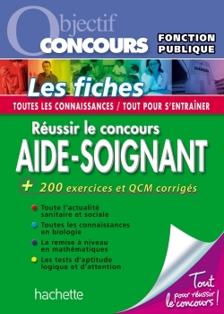 OBJECTIF CONCOURS - REUSSIR LE CONCOURS AIDE-SOIGNANT
