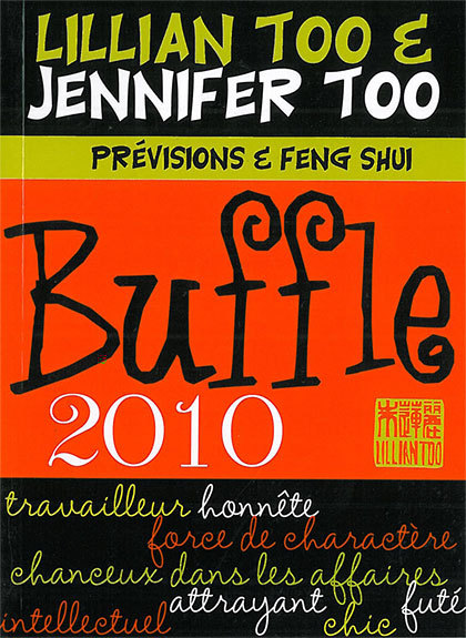 BUFFLE 2010 - PREVISIONS & FENG SHUI