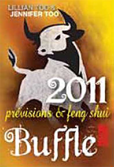 BUFFLE 2011 - PREVISIONS & FENG SHUI