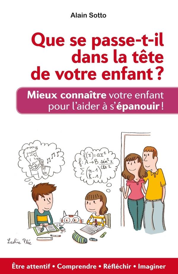 QUE SE PASSE-T-IL DANS LA TETE DE VOTRE ENFANT
