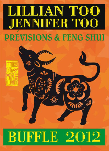 BUFFLE 2012 - PREVISIONS & FENG SHUI