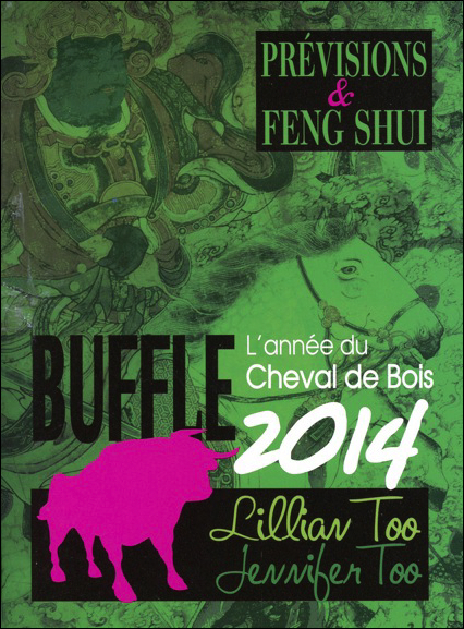 BUFFLE 2014 - PREVISIONS & FENG SHUI