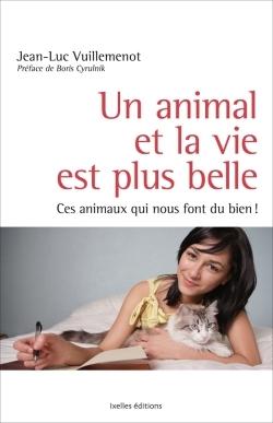 UN ANIMAL ET LA VIE EST PLUS BELLE