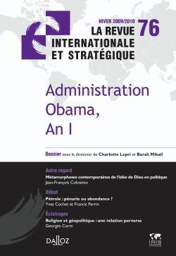 ADMINISTRATION OBAMA, AN I. REVUE INTERNATIONALE STRATEGIQUE N 76-2009/2010