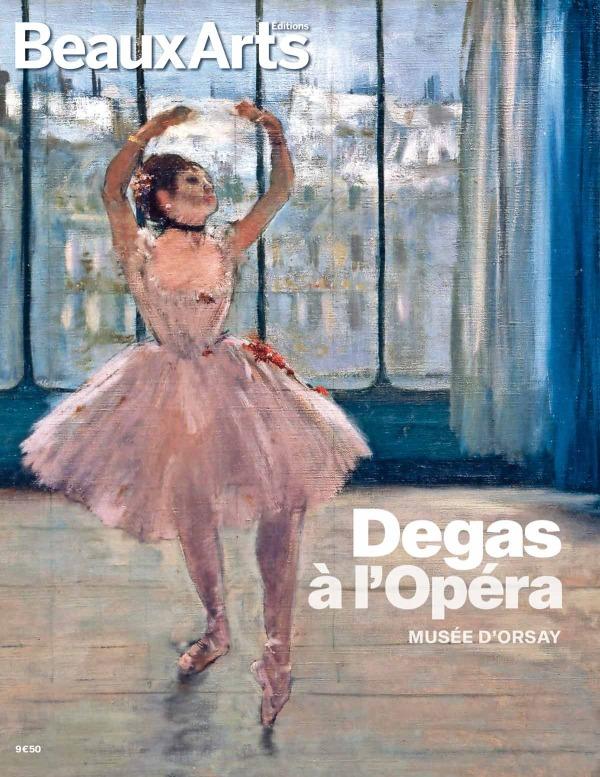 DEGAS A L'OPERA - AU MUSEE D'ORSAY