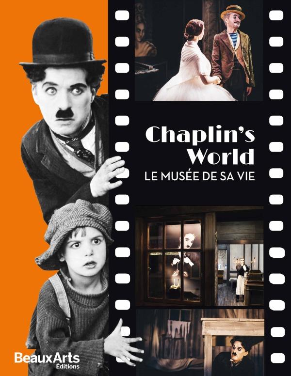 CHAPLIN'S WORLD - LE MUSEE DE SA VIE