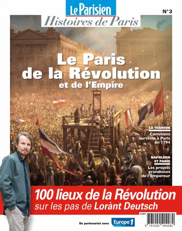 PARIS AU TEMPS DE LA REVOLUTION - SUR LES PAS DE LORANT DEUTSCH
