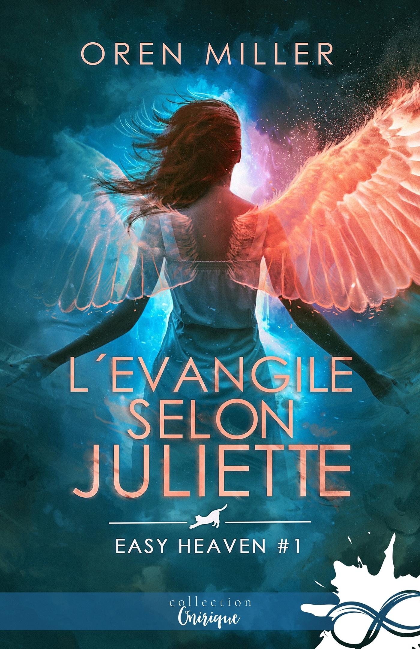 EASY HEAVEN - T01 - L'EVANGILE SELON JULIETTE - EASY HEAVEN, T1