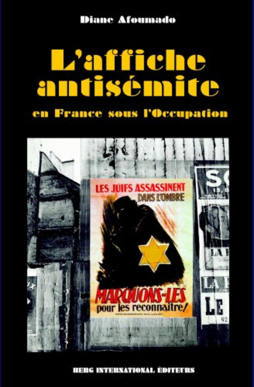 L AFFICHE ANTISEMITE - EN FRANCE SOUS L'OCCUPATION