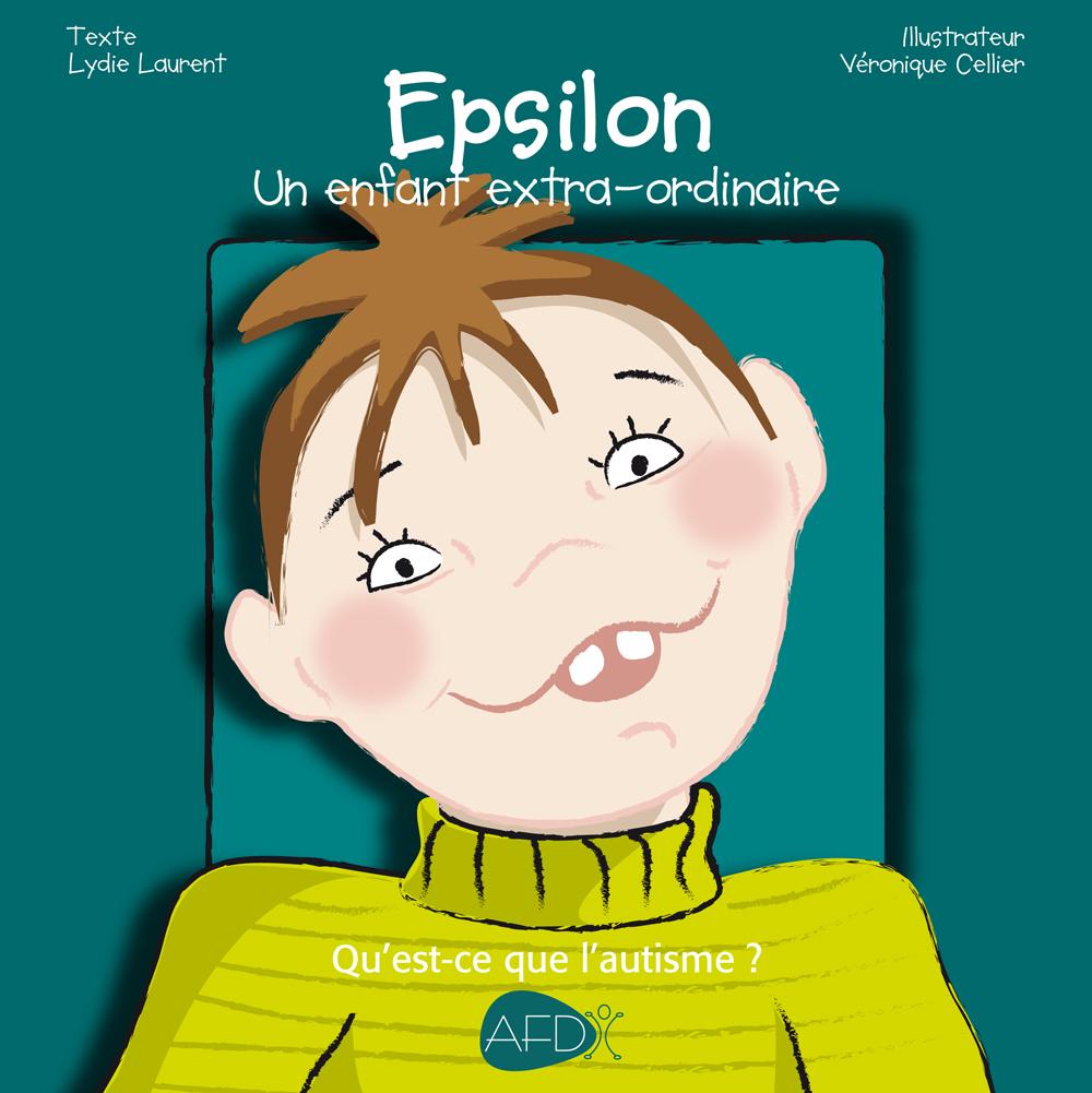 EPSILON : UN ENFANT EXTA-ORDINAIRE