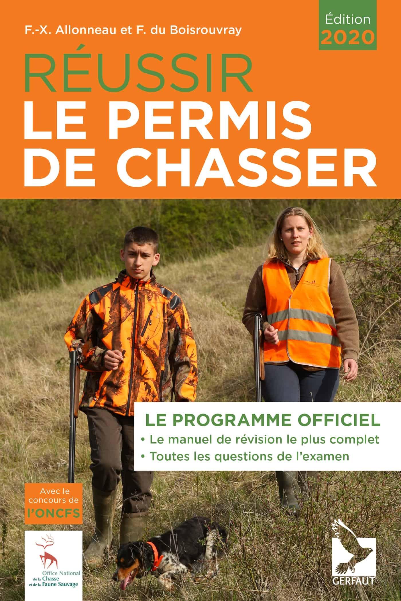 REUSSIR LE PERMIS DE CHASSER EDITION 2020