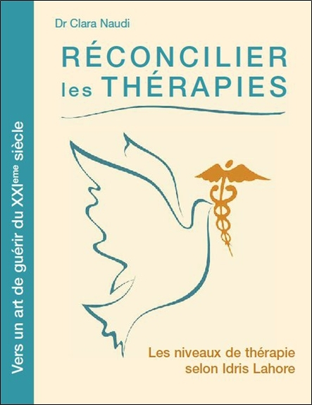 RECONCILIER LES THERAPIES