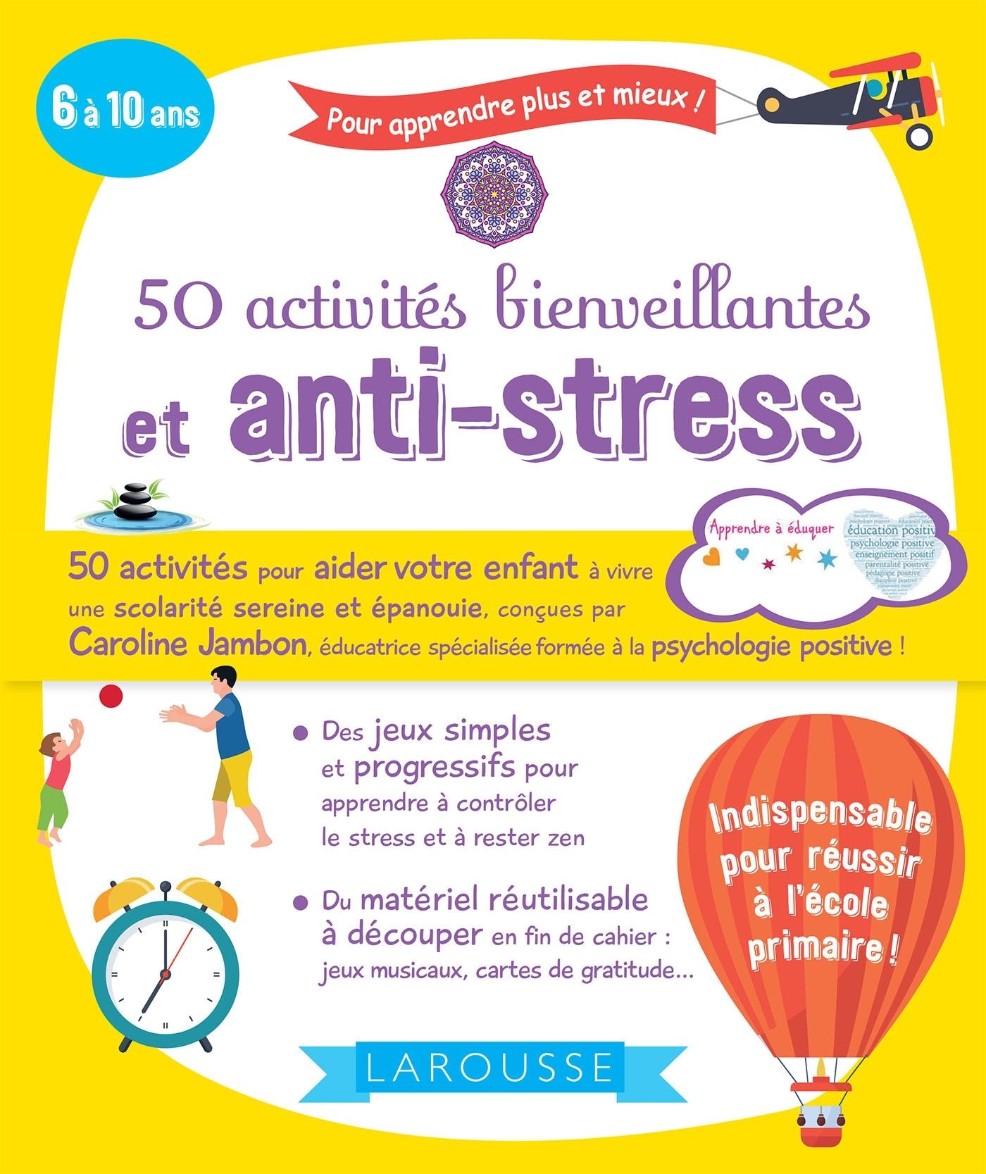 50 ACTIVITES BIENVEILLANTES ET ANTI-STRESS