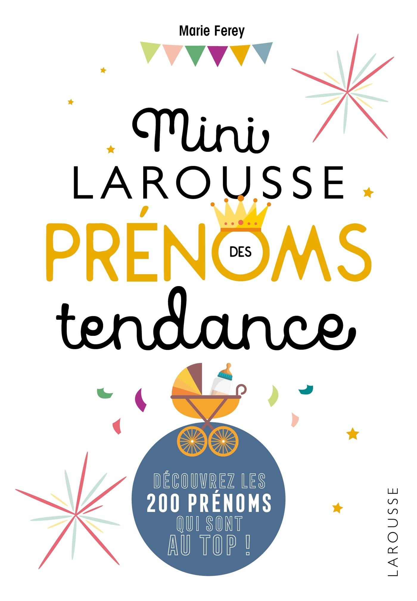 MINI LAROUSSE DES PRENOMS TENDANCE