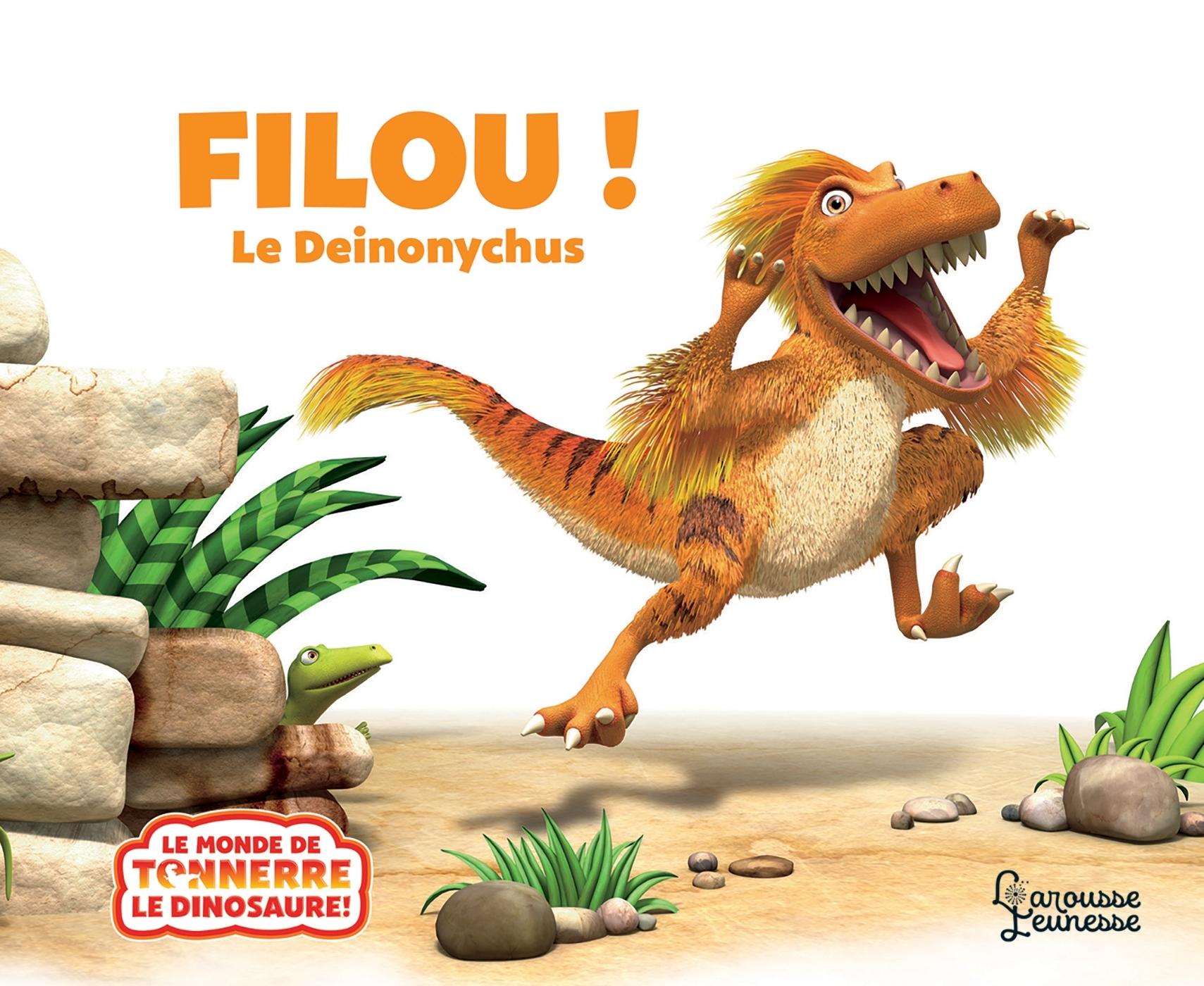 FILOU, LE DEINONYCHUS