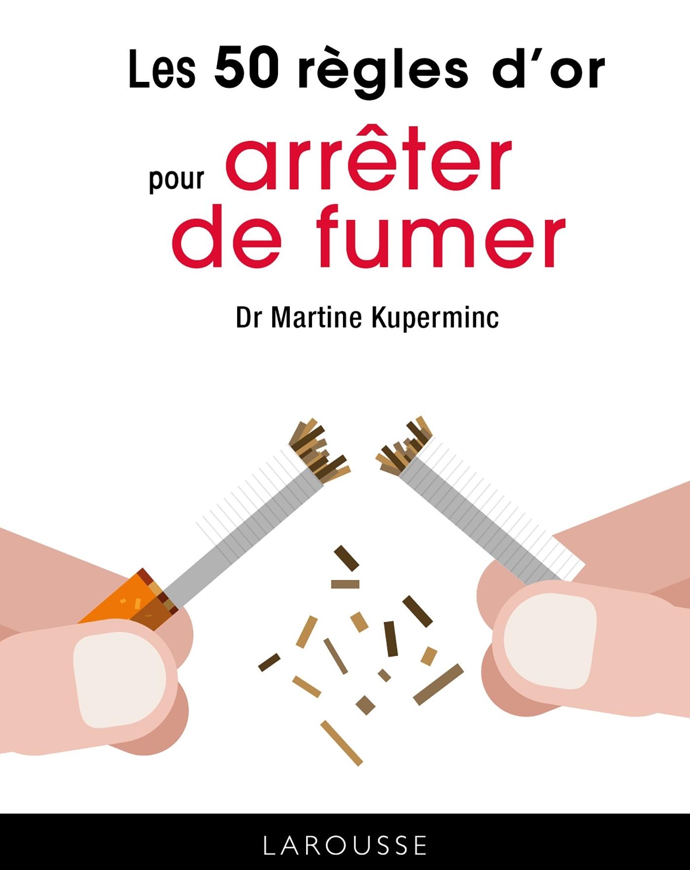 LES 50 REGLES D'OR POUR ARRETER DE FUMER