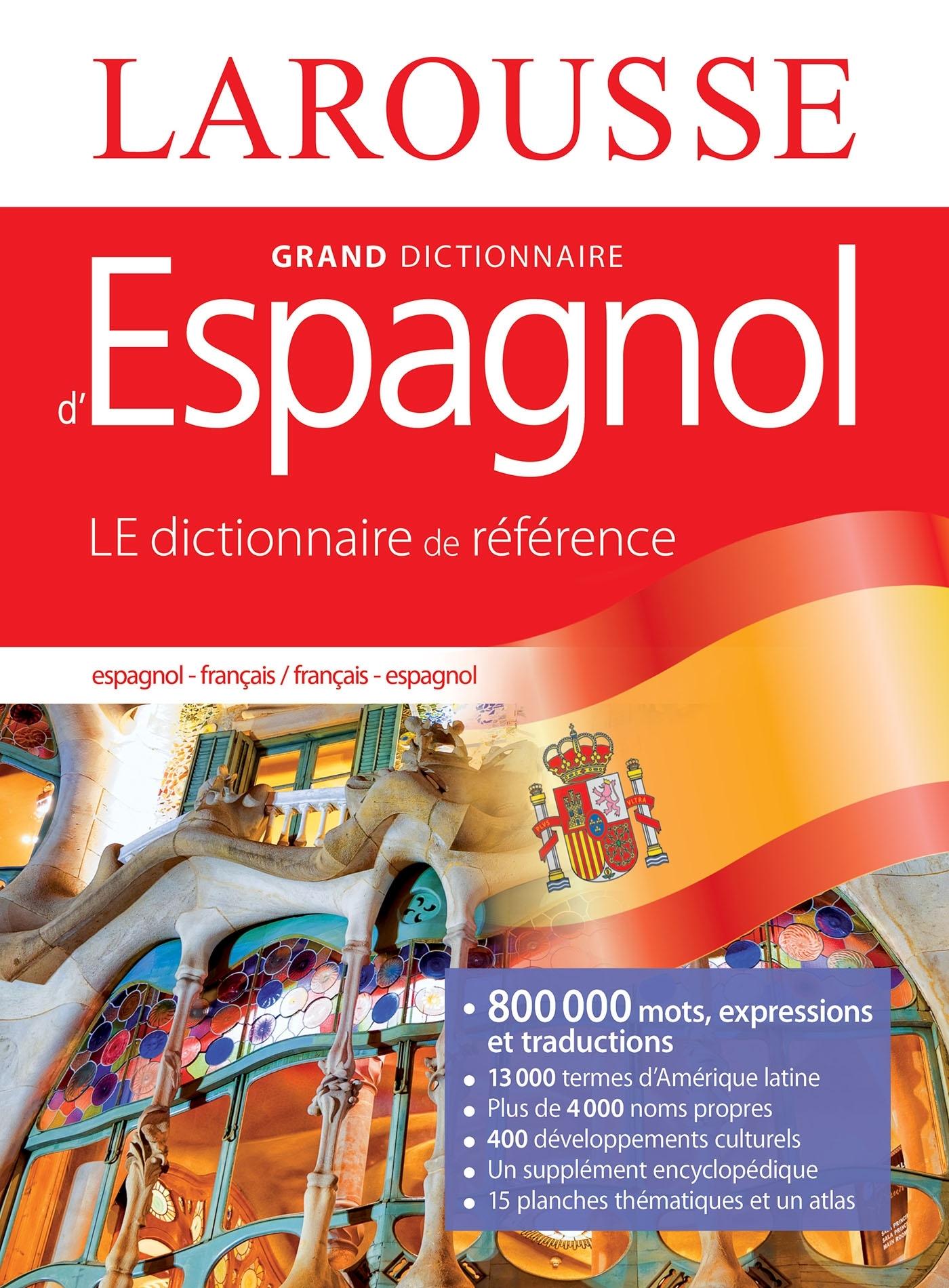 GRAND DICTIONNAIRE FRANCAIS ESPAGNOL