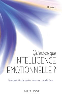 QU'EST-CE QUE L'INTELLIGENCE EMOTIONNELLE ?