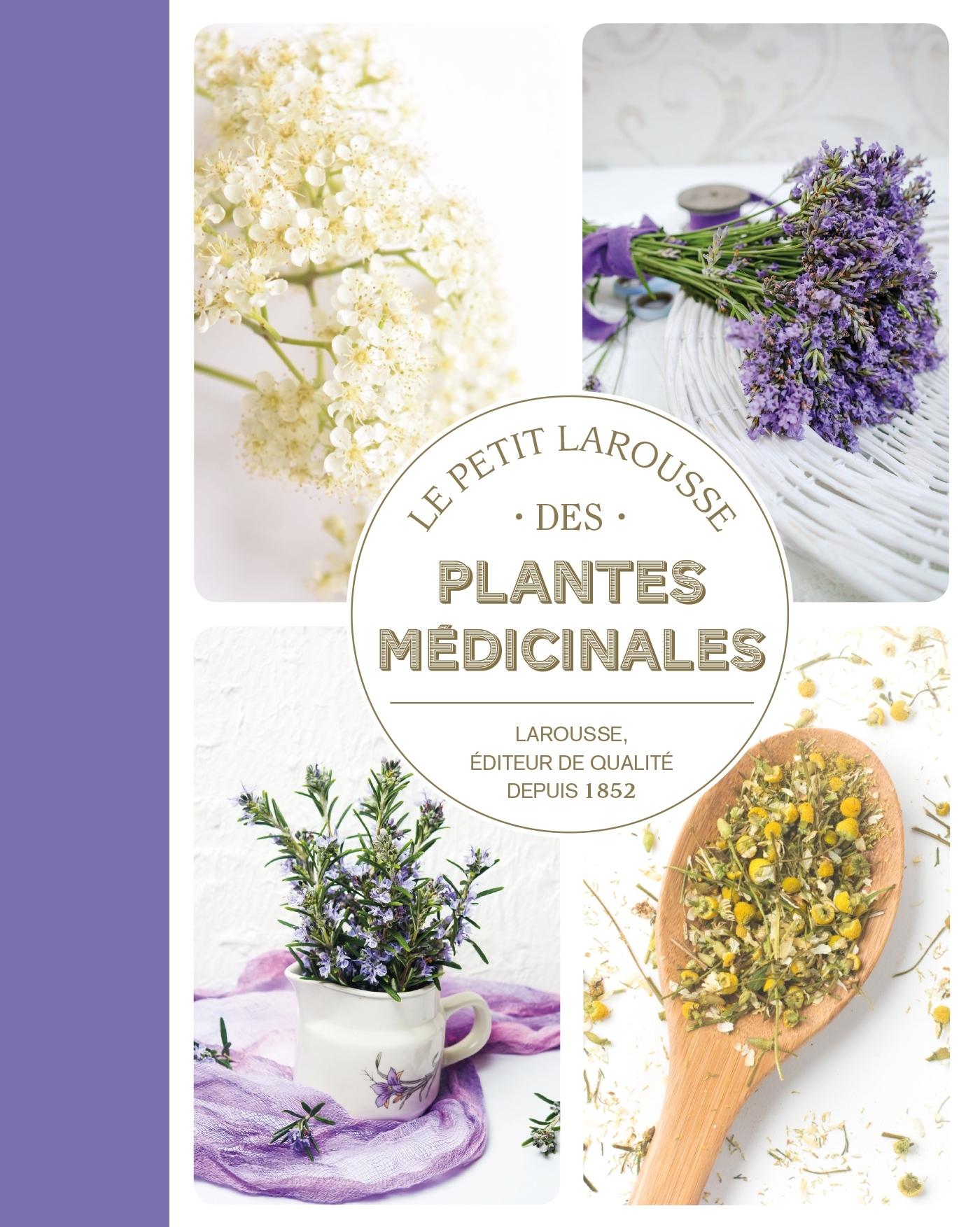 PETIT LAROUSSE DES PLANTES MEDICINALES