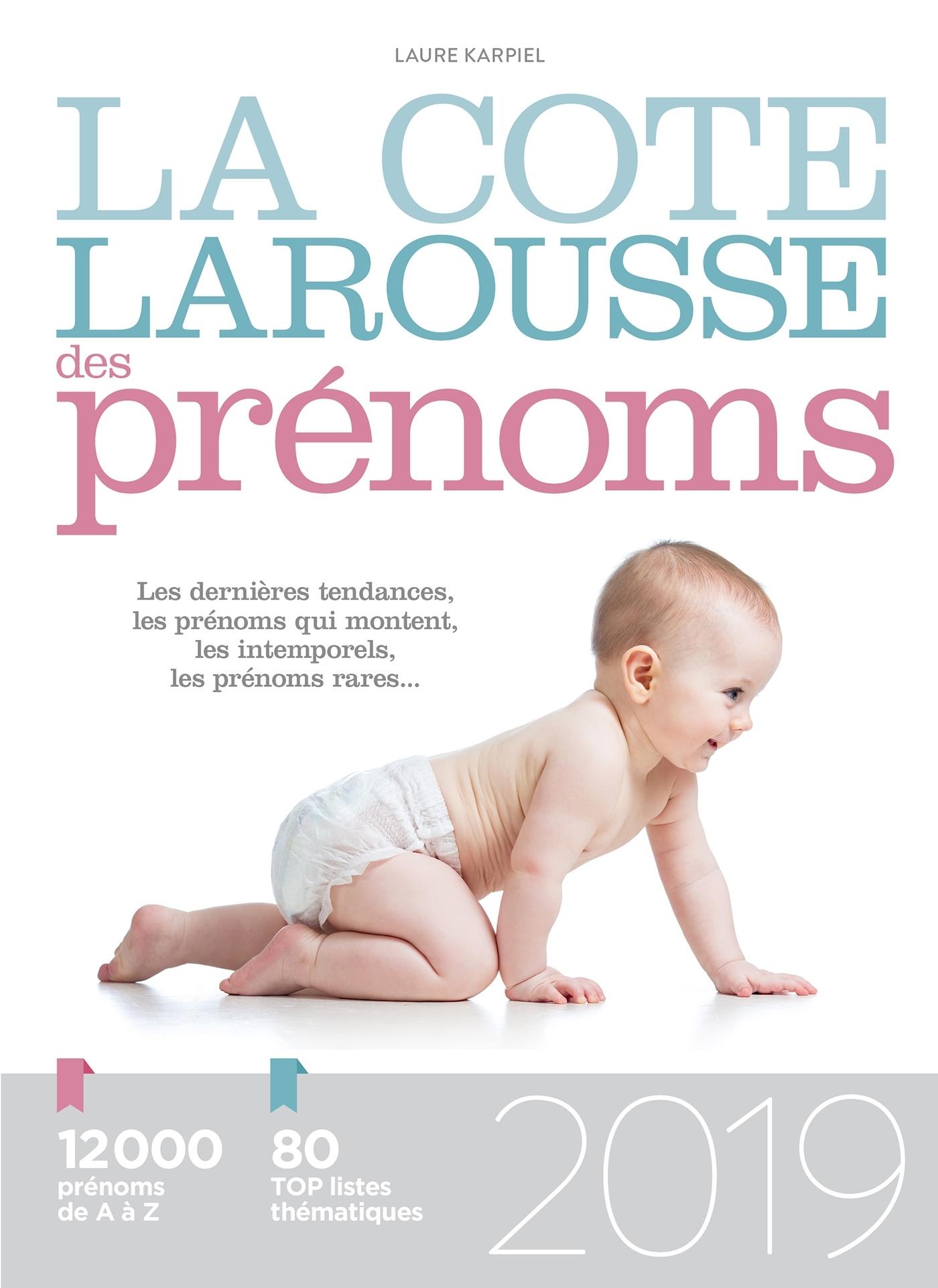 LA COTE LAROUSSE DES PRENOMS 2019