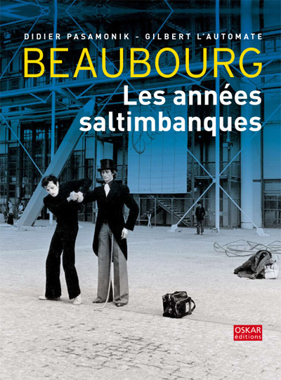 BEAUBOURG LES ANNEES SALTIMBANQUES