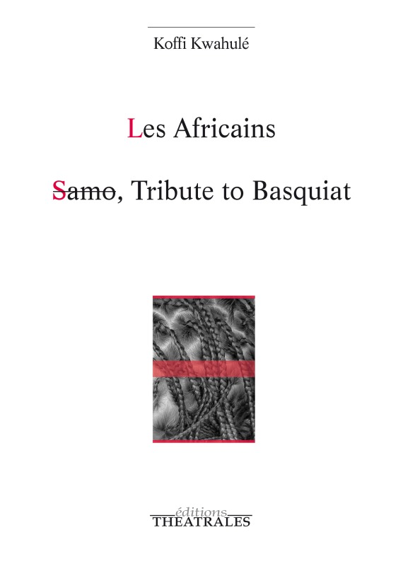 LES AFRICAINS SAMO TRIBUTE TO BASQUIAT