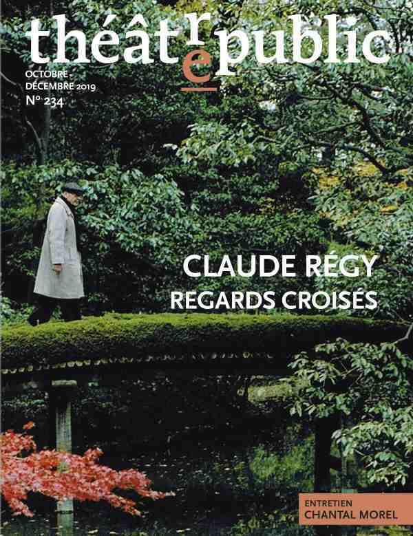 THEATRE PUBLIC N234 - CLAUDE REGY, REGARDS CROISES