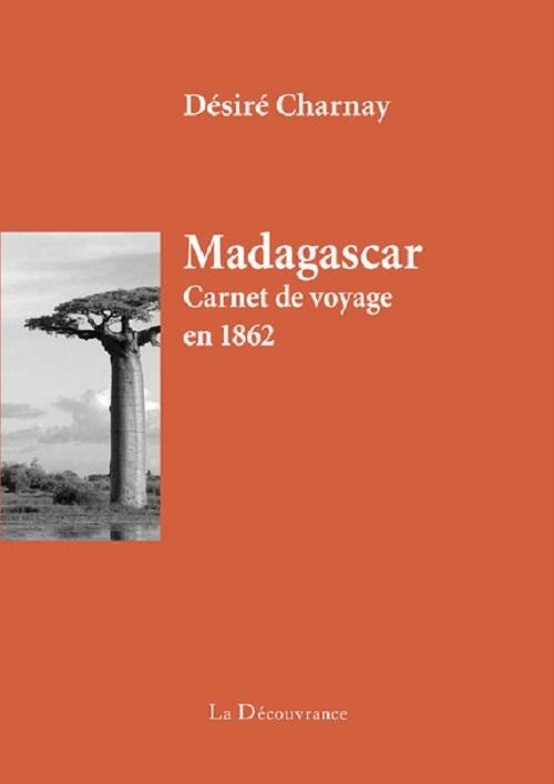 MADAGASCAR, CARNET DE VOYAGE EN  1862