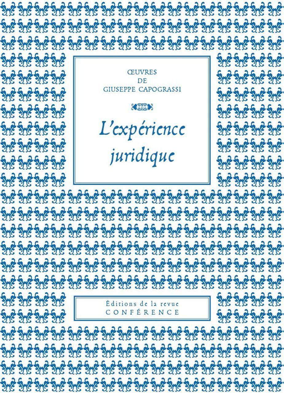 EXPERIENCE JURIDIQUE (L')