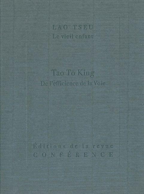 TAO TO KING - DE L'EFFICIENCE DE LA VOIE