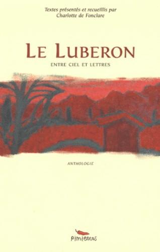 LUBERON ENTRE CIEL ET LETTRES (LE)