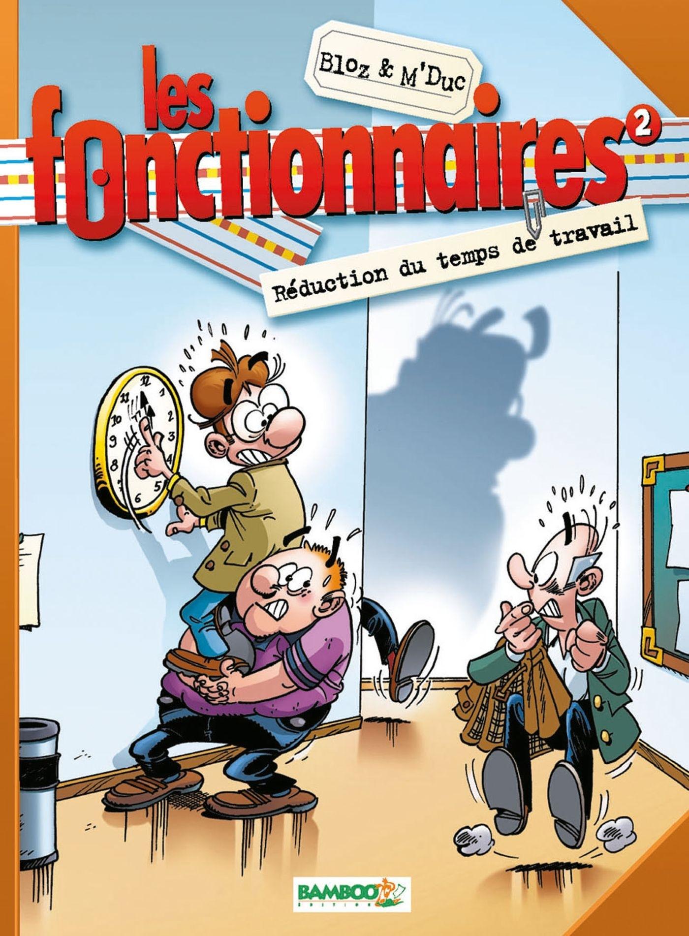 LES FONCTIONNAIRES - TOME 2 - REDUCTION DU TEMPS DE TRAVAIL