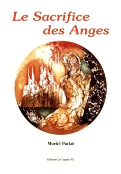 LE SACRIFICE DES ANGES