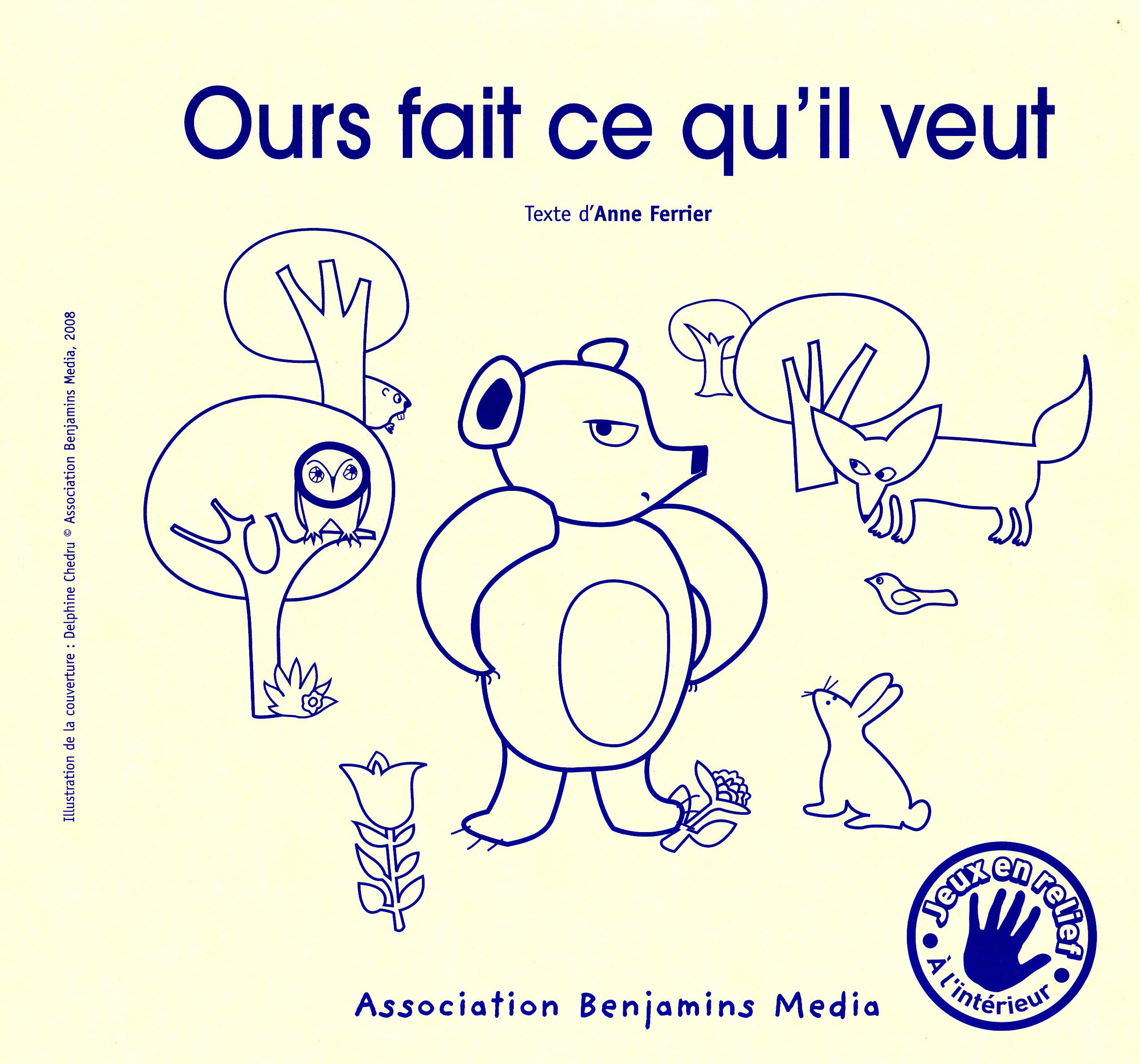 OURS FAIT CE QU'IL VEUT (+ CD + BRAILLE)