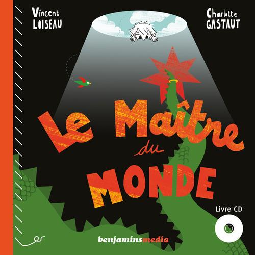 LE MAITRE DU MONDE (+CD)